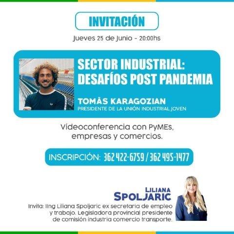 """La Diputada Spoljaric invita a la videoconferencia sobre """"Desafíos post pandemia en el sector Industrial"""""""
